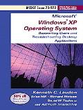Supporting Users and Troubleshooting Desktop Applications on a Microsoft Windows XP Operatin...