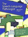 Speech-language Pathologist From Novice to Expert