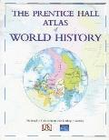 'prentice Hall Atlas Of World History