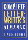 Complete Letterwriter's Almanac - Dianna Booher - Hardcover