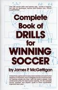Complete Book of Drills for Winning Soccer