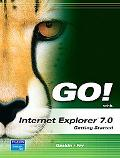 Go! With Internet Explorer 7.0 Getting Started
