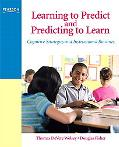 Learning to Predict and Predicting to Learn How Thinking About What Might Hppen Next Helps S...
