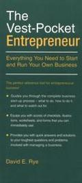 Vest Pocket Entrepreneur: Everything You Need to Start and Run Your Own Business