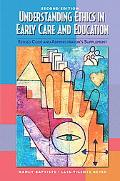 Understanding Ethics in Early Care and Education Revised Code and Admistrator's Supplement