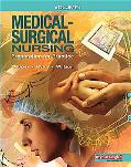 Medical Surgical Nursing: Preparation for Practice, Volume 1