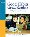 Good Habits, Great Readers