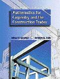 Mathematics for Carpentry and the Construction Trades