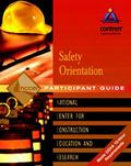 Safety Orientation 10-hour Participant Guide 2004