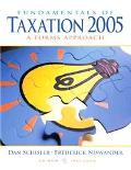 Fundamentals Of Taxation 2005 and Tax Act 2004 A Forms Approach