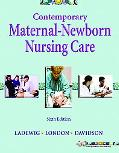 Contemporary Maternal-Newborn Nursing Care