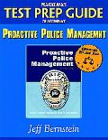 Prentice Hall's Test Prep Guide to Accompany Proactive Police Management