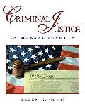 Criminal Justice in Massachusetts