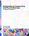 Multicultural Counseling And Psychotherapy A Lifespan Perspective