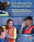 Emergency Care for First Responder: Advanced First Aid for non-EMS Personnel