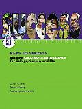 Keys To Success Building Successful Intelligence For College, Career And Life, Brief Edition