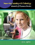 Supporting Learning with Technology: Essentials of Classroom Practice