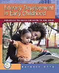 Literacy Development in Early Childhood Reflective Teaching for Birth to Age Eight