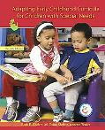 Adapting Early Childhood Curricula for Children in Inclusive Settings