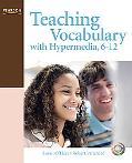 Teaching Vocabulary With Hypermedia, 6-12