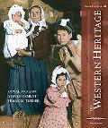 Western Heritage Teaching and Learning Classromm Edition Sine 1648