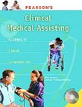 Pearson's Clinical Medical Assisting Clinical Competencies