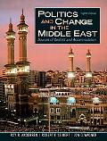Politics And Change in the Middle East Sources of Conflict And Accommodation
