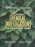 Chemical Investigations for Changing Times