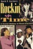 Rock'in in Time: A Social History of Rock-And-Roll [With CD]