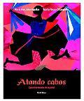 Atando cabos: Curso intermedio de espaol (3rd Edition)