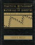 Pract.metallurgy+materials of Industry