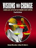 Visions for Change Crime and Justice in the Twenty-First Century