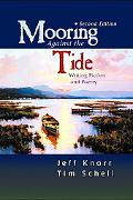 Mooring against the Tide Writing Fiction and Poetry