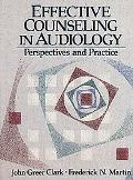 Effective Counseling in Audiology Perspectives and Practice