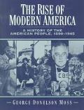 Rise of Modern America A History of the American People, 1890-1945