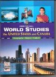 World Studies: The United States and Canada (Prentice Hall World Studies)