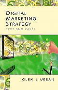 Digital Marketing Strategy Text and Cases