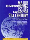Major Environmental Issues Facing the 21st Century