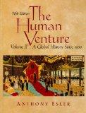 The Human Venture: A Global History, Volume 2 (since 1500) (5th Edition)