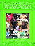 Words Their Way Word Sorts for Within Word Pattern Spellers