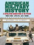 American Military History A Survey from Colonial Times to the Present