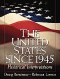 United States Since 1945 Historical Interpretations