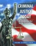 Criminal Justice Today An Introductory Text for the Twenty-First Century