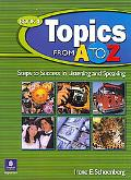 Topics From A To Z Book 1, Steps To Success in Listening and Speaking