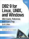 DB2 9 for Linux, Unix, and Windows Dba Guide, Reference and Exam Prep