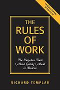 Rules Of Work The Unspoken Truth About Getting Ahead In Business