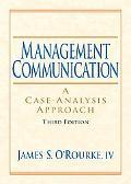 Management Communication A Case-Analysis Approach