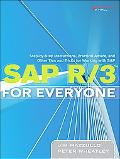 Sap R/3 for Everyone Step-by-step Instructions, Practical Advice, And Other Tips And Tricks ...