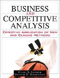 Business and Competitive Analysis Effective Application of New and Classic Methods