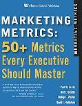 Marketing Metrics 50+ Metrics Every Executive Should Master